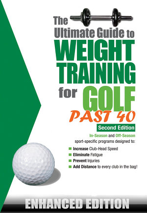 The Ultimate Guide to Weight Training for Golf Past 40  Enhanced Edition