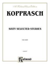 Sixty Selected Studies: French Horn Method or Collection