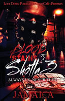 Blood Stains of a Shotta 3