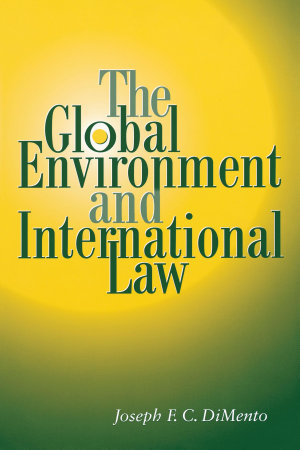 The Global Environment and International Law