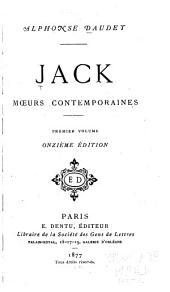 Jack: mœurs contemporaines, Volume1