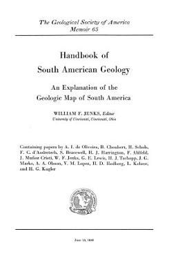 Handbook of South American Geology