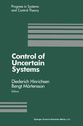Control of Uncertain Systems: Proceedings of an International Workshop Bremen, West Germany, June 1989
