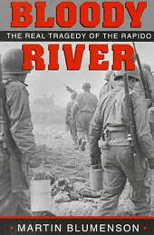 Bloody River: The Real Tragedy of the Rapido
