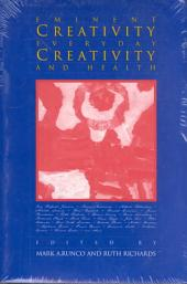 Eminent Creativity, Everyday Creativity, and Health
