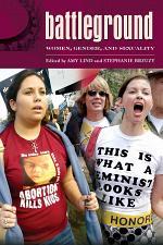 Battleground: Women, Gender, and Sexuality [2 volumes]