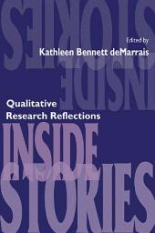 Inside Stories: Qualitative Research Reflections