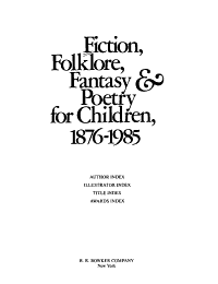 Fiction  Folklore  Fantasy and Poetry for Children 1876 1985 PDF
