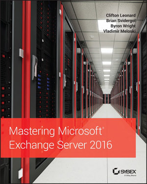 Mastering Microsoft Exchange Server 2016 PDF