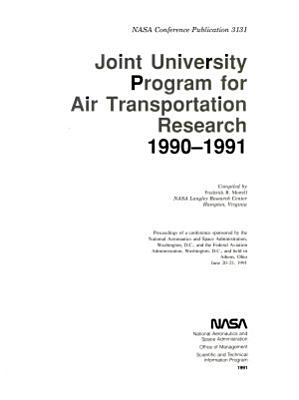 Joint University Program for Air Transportation Research  1990 1991