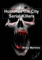 Serial Killers: Horror in the City