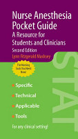 Nurse Anesthesia Pocket Guide  A Resource for Students and Clinicians PDF