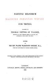 Fasciculi Zizaniorum Magistri Johannis Wyclif: Cum Tritico