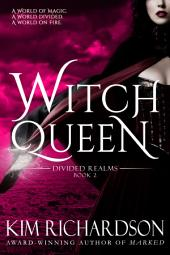Witch Queen : Divided Realms Book 2