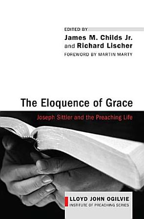 The Eloquence of Grace PDF