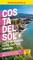 MARCO POLO Reisef  hrer Costa del Sol  Costa de Almeria  Costa Tropical Granada PDF