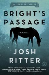 Bright's Passage: A Novel