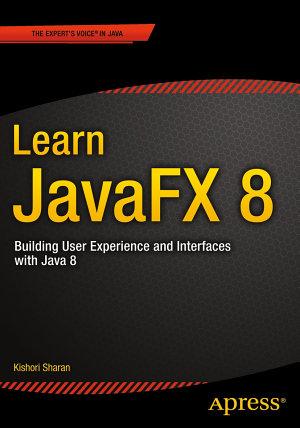 Learn JavaFX 8 PDF
