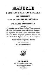 Manuale teorico-pratico-legale sui fallimenti sulla cessione de'beni e sul patto pregiudiziale secondo le disposizioni vigenti nel Regno Lombardo-Veneto etc. Nuova ed