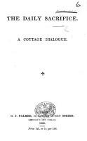 The Daily Sacrifice  A Cottage Dialogue PDF