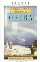 The Concise Oxford Dictionary of Opera PDF