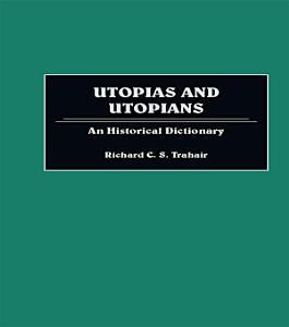 Utopias and Utopians PDF