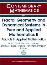Fractal Geometry and Dynamical Systems in Pure and Applied Mathematics II