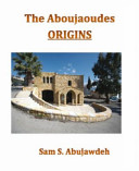 The Aboujaoudes Origins