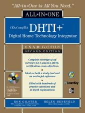 CEA-CompTIA DHTI+ Digital Home Technology Integrator All-In-One Exam Guide, Second Edition: Edition 2