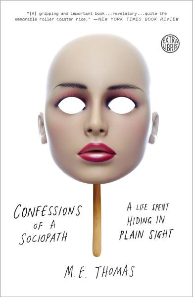Download Confessions of a Sociopath Book
