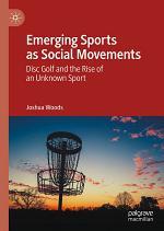 Emerging Sports as Social Movements