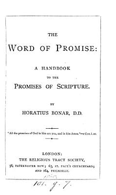The word of promise  a handbook to the promises of Scripture
