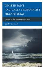 Whitehead   s Radically Temporalist Metaphysics PDF