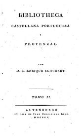 Bibliotheca castellana, portugues y proenzal: Volumen 2