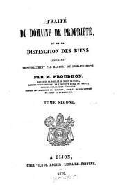 Traité du domaine de propriété ou de la distinction des biens: considérés principalement par rapport au domaine privé, Volume2