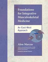 Foundations for Integrative Musculoskeletal Medicine PDF