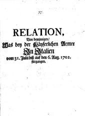 Relation, Von demjenigen, Was bey der Käyserlichen Armee In Italien vom 31. Julii biß auf den 6. Aug. 1702. fürgangen