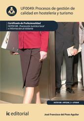 Procesos de gestión de calidad en hostelería y turismo. HOTI0108