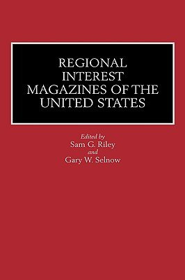 Regional Interest Magazines of the United States PDF