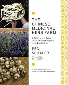 The Chinese Medicinal Herb Farm