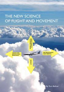 The New Science of Flight and Movement PDF