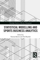 Statistical Modelling and Sports Business Analytics PDF