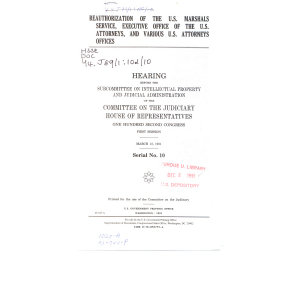 Reauthorization of the U S  Marshals Service  Executive Office of the U S  Attorneys  and Various U S  Attorneys Offices PDF