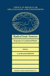 Radical Ionic Systems: Properties in Condensed Phases