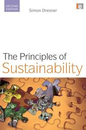 The Principles of Sustainability: Edition 2