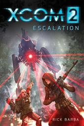 XCOM: ESCALATION