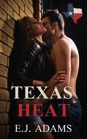 Texas Heat Part 1