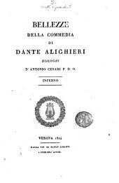 Bellezze della Commedia di Dante Alighieri: dialoghi d'Antonio Cesari, Volume 1