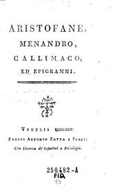 Aristofane, Menandro, Callimaco, ed epigrammi