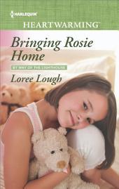 Bringing Rosie Home: A Clean Romance